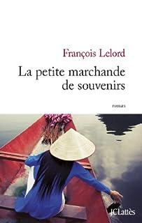 La petite marchande de souvenirs, Lelord, François