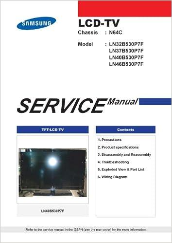 Samsung LN40B530P7FXZA service manual and LN37B530P7FXZA service ...