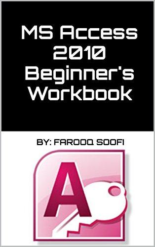 Amazon com: MS Access 2010 Beginner's Workbook eBook: Aneela
