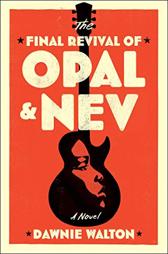 Book Cover: The Final Revival of Opal & Nev
