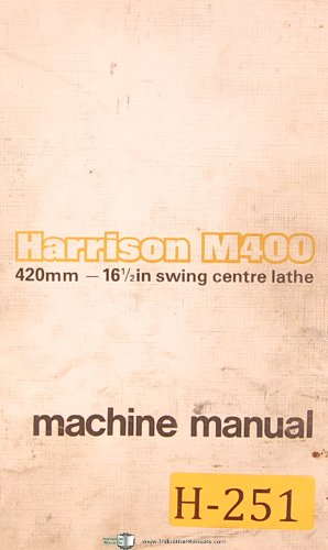 Harrison M400, 420mm Centre Lathe, Operations Parts & Electrical Manual
