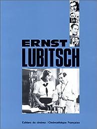 Ernst Lubitsch par  Cahiers du cinéma