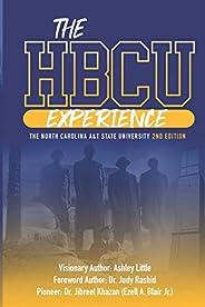 THE HBCU EXPERIENCE: THE NORTH CAROLINA A&T STATE UNIVERSITY 2ND EDI