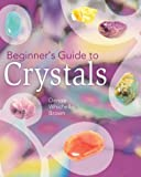 Beginner's Guide to Crystals