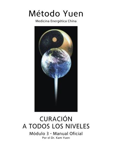 Modulo 3 - Manual Oficial (Spanish Edition) [Dr. Kam Yuen] (Tapa Blanda)