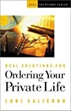 img - for Real Solutions for Ordering Your Private Life (Real Solutions Series) book / textbook / text book