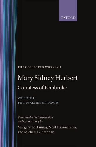 2: The Collected Works of Mary Sidney Herbert, Countess of Pembroke: Volume II: The Psalmes of David (|c OET |t Oxford English Texts) by Brand: Oxford University Press, USA