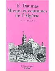 MOEURS ET COUTUMES DE L'ALGÉRIE