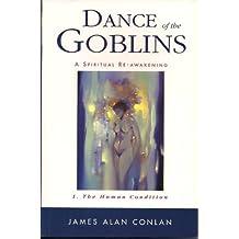 The dance of the goblins: A spiritual re-awakening (No. 1)