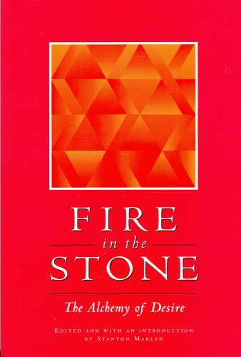 Fire in the Stone: The Alchemy of