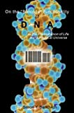 On the Barcode Functionality of the DNA or the Phenomenon of Life in the Physical Universe 9780805963090