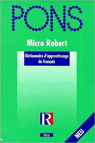 En ligne PONS Le Robert Micro dictionnaire d'apprentissage de la langue francaise. pdf, epub