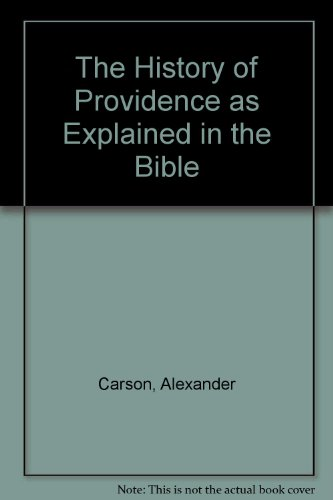 The History of Providence As Explained in the Bible. Summit Series. (ISBN: 0801024021 / ()