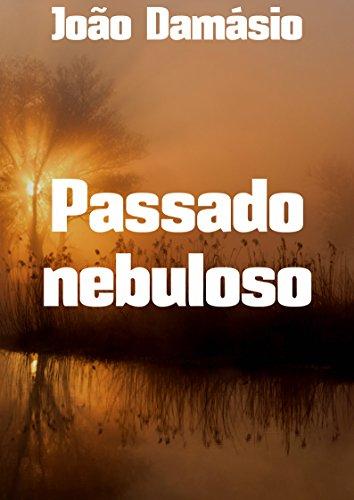 Passado nebuloso (Portuguese Edition) Kindle Edition