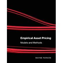 Empirical Asset Pricing: Models and Methods (The MIT Press)