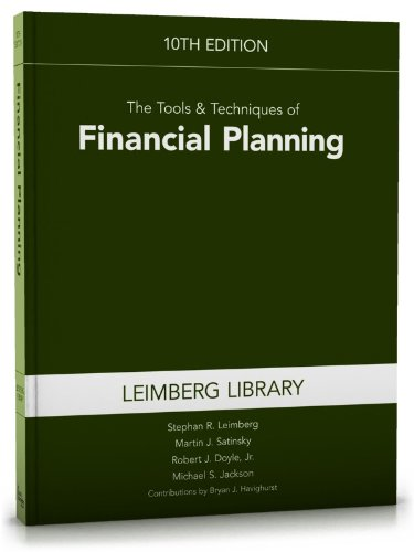 The Tools & Techniques of Financial Planning, 10th Edition (Tools and Techniques of Financial Planning)