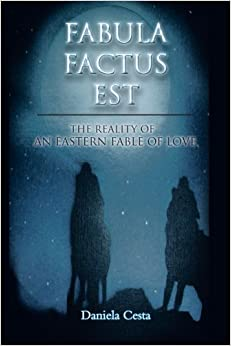 Book Fabula Factus Est: The Reality of An Eastern Fable of Love