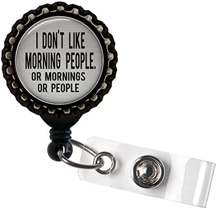 I Dont Do Mornings Resin Black Retractable Badge Reel ID Holder