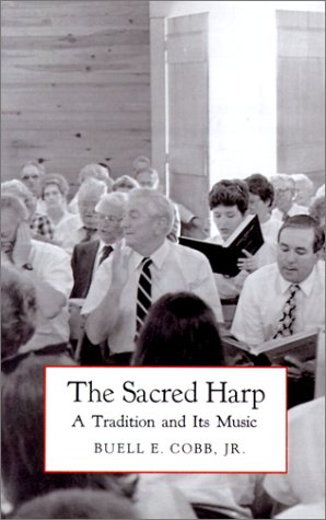 Download The Sacred Harp: A Tradition and Its Music (Brown Thrasher Books Ser.) PDF