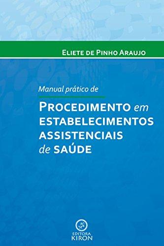 Manual prático de procedimento em estabelecimentos assistenciais de saúde
