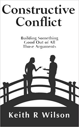 Constructive Conflict: Building Something Good Out of All Those