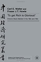 'To Get Rich Is Glorious!': China's Stock Markets in the '80s and '90s (Studies on the Chinese Economy)