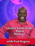 Senior Gold Latin Dance Workout