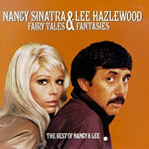 Nancy Sinatra & Lee Hazlewood-Summer Wine - YouTube