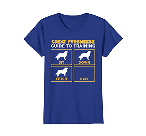 Womens Great Pyrenees T-Shirt | Funny Guide To Training XL Royal Blue