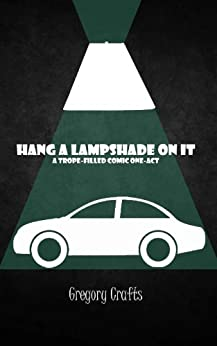 Hang a Lampshade On It by [Crafts, Gregory]