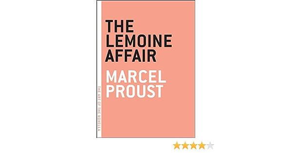 The Lemoine Affair (Art of the Novel): Amazon.es: Proust ...