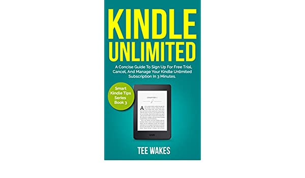 Amazon com: Kindle Unlimited:: A Concise Guide to sign up