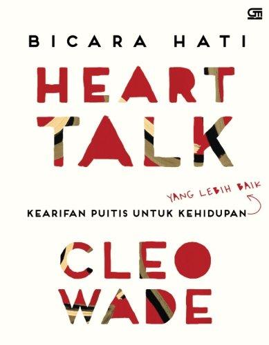Heart Talk: Bicara Hati (Indonesian Edition)