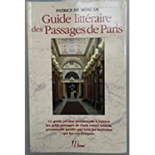 Guide Litteraire Des Passages De Paris