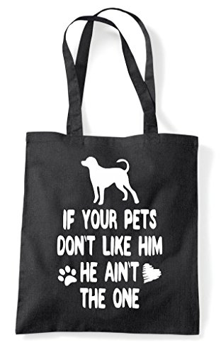 The Tote Animal Black Shopper Your If Him Funny Lover Person He Like Ain't Bag Don't One Pets Dog 0TPqw6S
