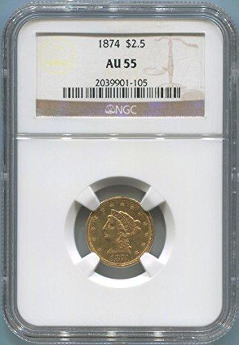 1874 P $2.50, Gold (Pre-1933) AU55 NGC