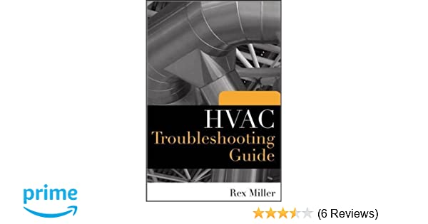 hvac troubleshooting guide rex miller 9780071604994 amazon com books rh amazon com Rex Miller Author Rex Miller Novels