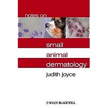 Notes on Small Animal Dermatology