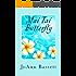 Mai Tai Butterfly (Escape to Maui Book 1)