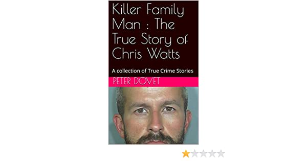 Amazon com: Killer Family Man : The True Story of Chris