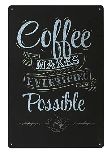 UNIQUELOVER Coffee Makes Everything Possible Retro Vintage Tin Sign 12