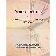 Anisotropies: Webster's Timeline History, 1965 - 2007