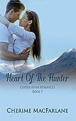 Heart Of The Hunter (Copper River Romances Book 3)
