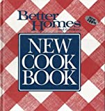 Better Homes and Gardens New Cook Book, Better Homes and Gardens Editors, 0696008912