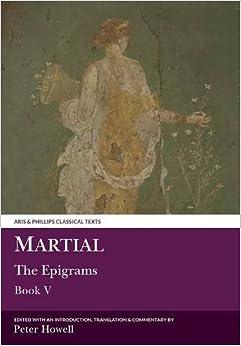 Epigrams: Bk. 5 (Classical Texts) (Aris & Phillips Classical Texts)
