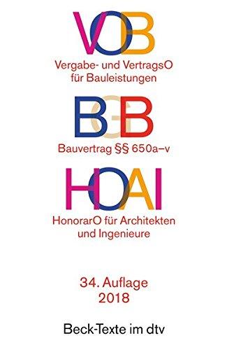 Price comparison product image Verdingungsordnung für Bauleistungen ( VOB). Verordnungen über die Honare für Leistungen der Architekten und Ingenieure ( HOAI). VOB Teil A und B.