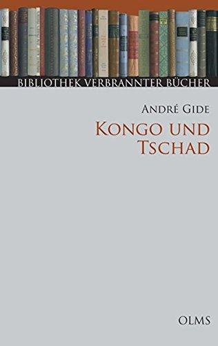 Kongo und Tschad: Mit einem Nachwort zur Neuauflage (Bibliothek Verbrannter Bücher)