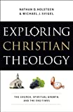 img - for Exploring Christian Theology : Volume 3: The Church, Spiritual Growth, and the End Times book / textbook / text book