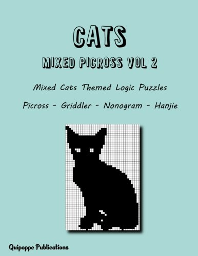 Download Cats Mixed Picross vol 2: Mixed Cats Themed Logic Puzzles Picross - Griddler - Nonogram - Hanjie pdf
