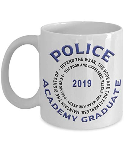 Dozili Funny Coffee Mug - Police Academy Graduate 2019 Psalms 82:3-4 Mug Graduation Gifts for Congratulations Present for Men and Women, 11 Oz, White